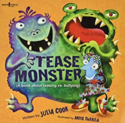 anti-bullying responsibility book example Tease Monster by Julia Cook