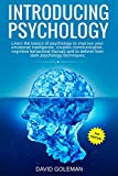 Introducing Psychology 2nd edition: Learn the basics of psychology to improve your emotional intelligence, couples communication, cognitive behavioral ... dark psychology techniques (English Edition)