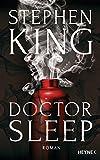 Doctor Sleep: Roman - Stephen King