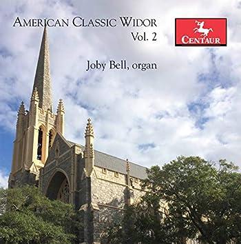 American Classic Widor, Vol. 2