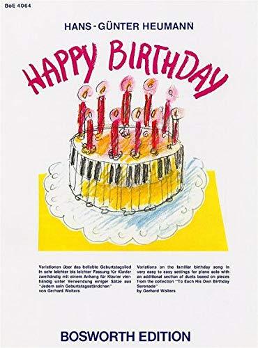 Happy Birthday -Vortragsstücke für Klavier zu 2 Hd. und 4 Hd.-: Noten, Sammelband für Klavier: Variationen über das beliebte Geburtstagslied