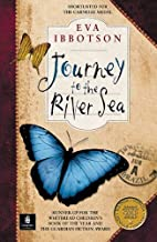 Journey To The River Sea by Eva Ibbotson ...