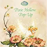 Pixie Hollow Pop-Up (Disney Fairies)