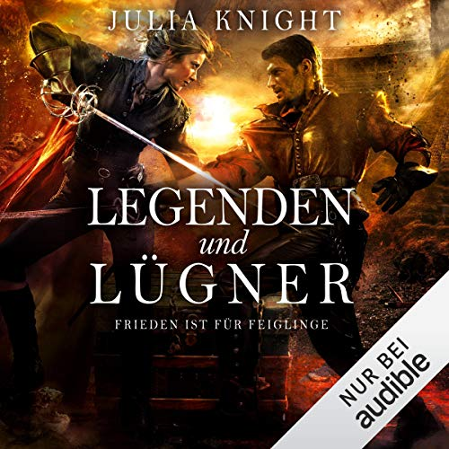 Legenden und Lügner - Frieden ist für Feiglinge     Die Gilde der Duellanten 2              By:                                                                                                                                 Julia Knight                               Narrated by:                                                                                                                                 Tanja Fornaro                      Length: 12 hrs and 35 mins     Not rated yet     Overall 0.0