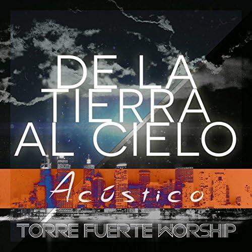 Torre Fuerte Worship