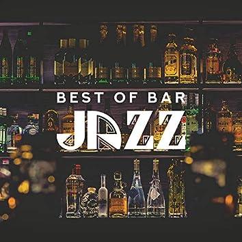 Best of Bar Jazz – Night Music, Jazz Relaxation, Deep Relax, Instrumental Jazz Music Ambient, Swing Jazz