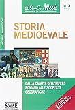 Storia medioevale. Dalla caduta dell'impero romano alle scoperte geografiche...