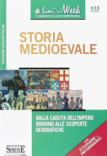 Storia medioevale. Dalla caduta dell'impero romano alle scoperte geografiche