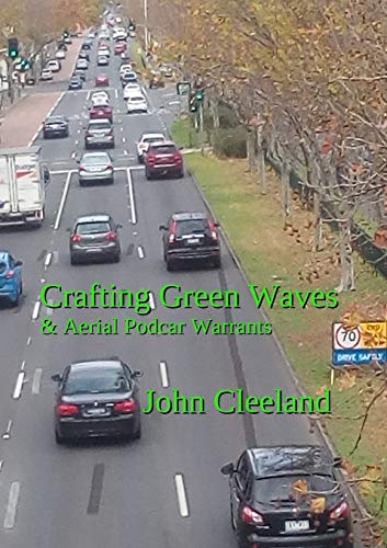 Crafting Green Waves & Aerial Podcar Warrants