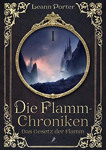 Das Gesetz der Flamm: Die Flamm-Chroniken Band 1
