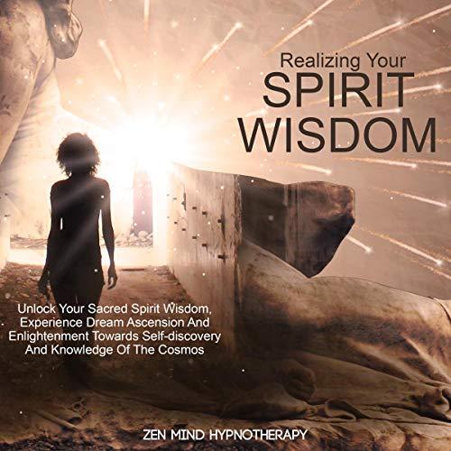 Realizing Your Spirit Wisdom audiobook cover art