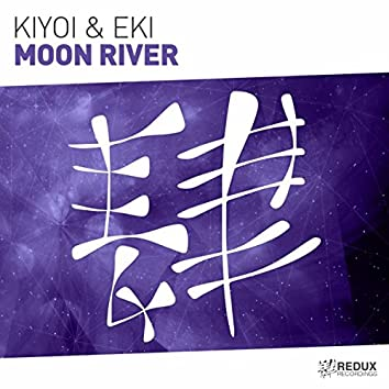 Moon River (Extended Mix)
