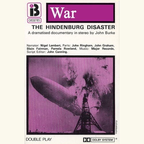The Hindenburg Disaster (Dramatised) audiobook cover art