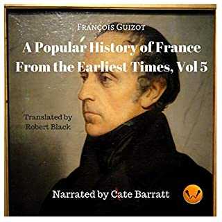 A Popular History of France from the Earliest Times: Volume V cover art