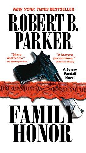 Family Honor (Sunny Randall Book 1)