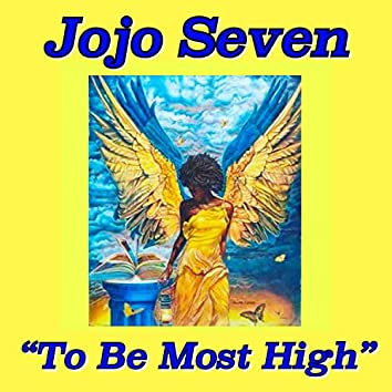 To Be Most High