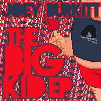 The Big Kid EP