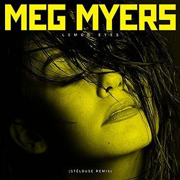 Lemon Eyes (StéLouse Remix)