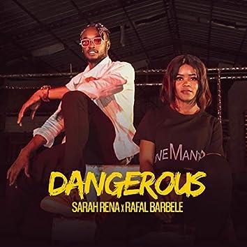 Dangerous (feat. Rafal Barbelé)