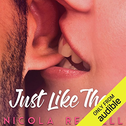 Just Like That                   De :                                                                                                                                 Nicola Rendell                               Lu par :                                                                                                                                 Tyler Donne,                                                                                        Summer Roberts                      Durée : 11 h et 2 min     Pas de notations     Global 0,0