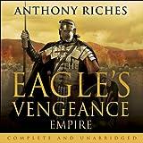 The Eagle's Vengeance: Empire VI - Anthony Riches
