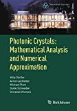 photonic crystals: mathematical analysis and numerical approximation (oberwolfach seminars book 42) (english edition)