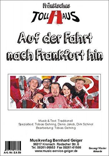 Auf der Fahrt nach Frankfurt hin - Einzelausgabe für Gesang / Klavier / Keyboard / Akkordeon / Gitarre (Musiknoten)