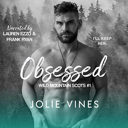 Obsessed: Wild Mountain Scots #1