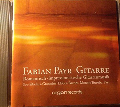 Fabian Payr Romantisch-impressionistische Gitarrenmusik