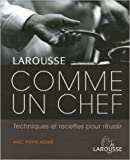 Comme un chef de Jill Norman,Collectif ,Pierre Hermé (Préface) ( 11 octobre 2006 ) - 11/10/2006