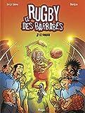 Le Rugby des Barbares, tome 3 : Le Coach