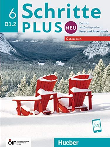 Schritte plus Neu 6 - Österreich. Kursbuch + Arbeitsbuch mit Audio-CD zum Arbeitsbuch: Deutsch als Zweitsprache