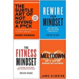The Subtle Art of Not Giving A F*ck, Rewire Your Mindset, The Fitness Mindset, Meltdown 4 Books Collection Set