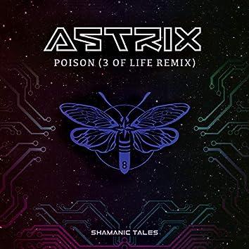 Poison (3 Of Life Remix)