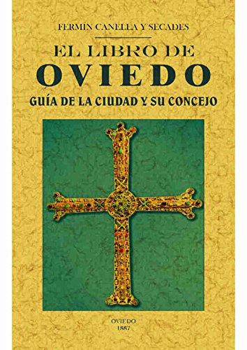 El libro de Oviedo: Guia de la ciudad y su concejo