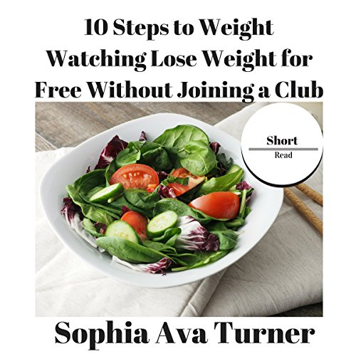 10 Steps to Weight Watching audiobook cover art