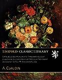 Catalogue des Monuments Typographiques et d'un Choix de Livres Rares et Précieux Provenant du Cabinet de Feu. M. Benjamin Fillow