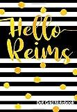 Hello Reims Dot Grid Notebook: Travel Journal | Punktraster Notizbuch Reisetagebuch