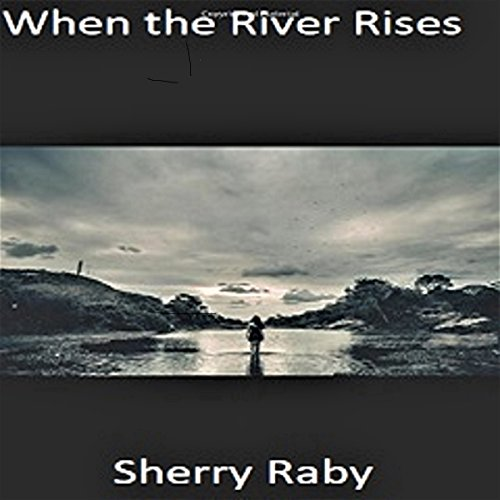 When the River Rises cover art