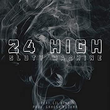24 High (feat. Lil bnnn)