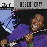 Songtexte von Robert Cray - 20th Century Masters: The Millennium Collection: The Best of Robert Cray