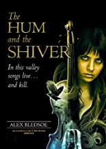 Hum and the Shiver