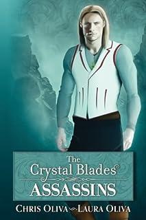 The Crystal Blades: Assassins (Volume 1)