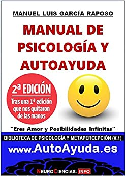 """Manual de Psicología y AutoAyuda (MPA): """"Eres Amor y Posibilidades Infinitas"""" (Biblioteca de Psicología y Metapercepción nº 1) de [Manuel Luis García Raposo]"""