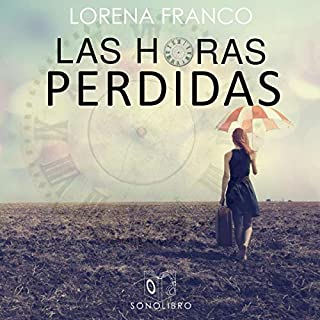 Las horas perdidas [The Lost Hours] audiobook cover art