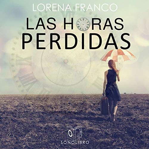 Las horas perdidas [The Lost Hours]  By  cover art
