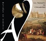 Les trompes de Chambord (Musique de vènerie)