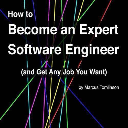 『How to Become an Expert Software Engineer (and Get Any Job You Want)』のカバーアート