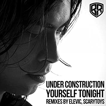 Yourself Tonight (Remixes)