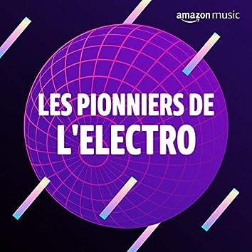 Les pionniers de l'Electro